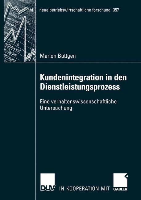 Abbildung von Büttgen | Kundenintegration in den Dienstleistungsprozess | 2007