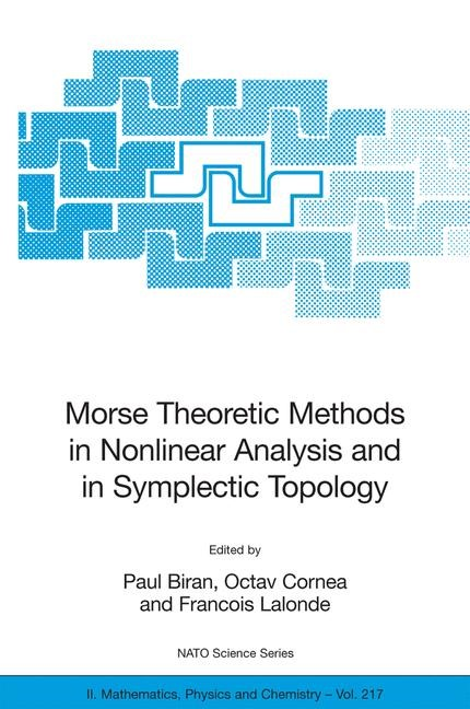Abbildung von Biran / Cornea / Lalonde | Morse Theoretic Methods in Nonlinear Analysis and in Symplectic Topology | 2006
