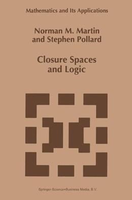 Abbildung von Martin / Pollard | Closure Spaces and Logic | 1996 | 369