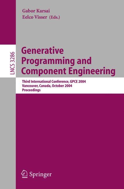 Abbildung von Karsai / Visser | Generative Programming and Component Engineering | 2004