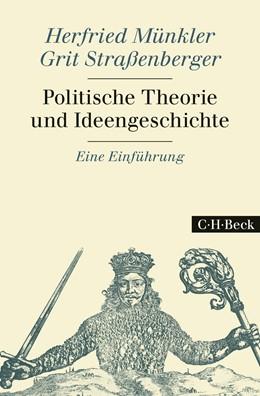 Abbildung von Münkler, Herfried / Straßenberger, Grit | Politische Theorie und Ideengeschichte | 2016 | Eine Einführung | 1817
