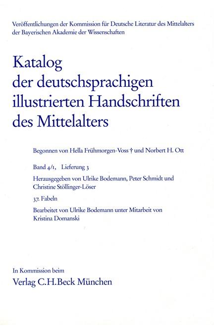 Cover: , Katalog der deutschsprachigen illustrierten Handschriften des Mittelalters Band 4/1, Lfg. 3: 37