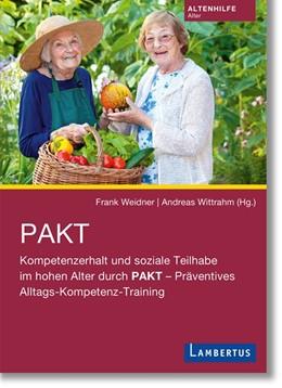 Abbildung von Weidner / Wittrahm | PAKT | 2020 | Kompetenzerhalt und soziale Te...