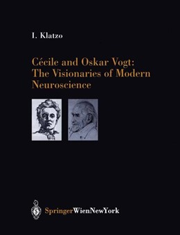 Abbildung von Klatzo | Cécile and Oskar Vogt: The Visionaries of Modern Neuroscience | 2002 | 80