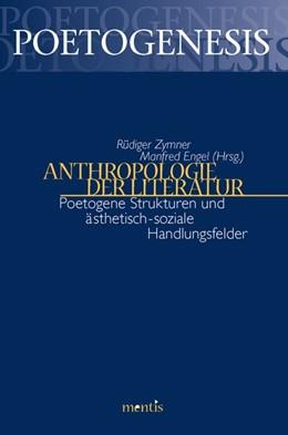 Abbildung von Zymner / Engel | Anthropologie der Literatur | 2004 | Poetogene Strukturen und ästhe... | 2