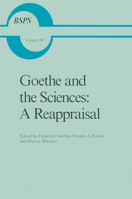 Abbildung von Amrine / Zucker / Wheeler   Goethe and the Sciences: A Reappraisal   1986