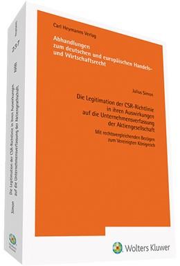 Abbildung von Simon | Die Legitimation der CSR-Richtlinie in ihren Auswirkungen auf die Unternehmensverfassung der Aktiengesellschaft (AHW 237) | 1. Auflage | 2019 | beck-shop.de