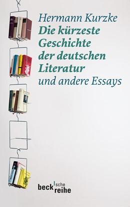 Abbildung von Kurzke, Hermann   Die kürzeste Geschichte der deutschen Literatur   2010