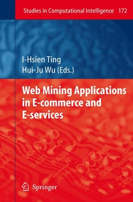 Abbildung von Ting / Wu | Web Mining Applications in E-Commerce and E-Services | 2009 | 172