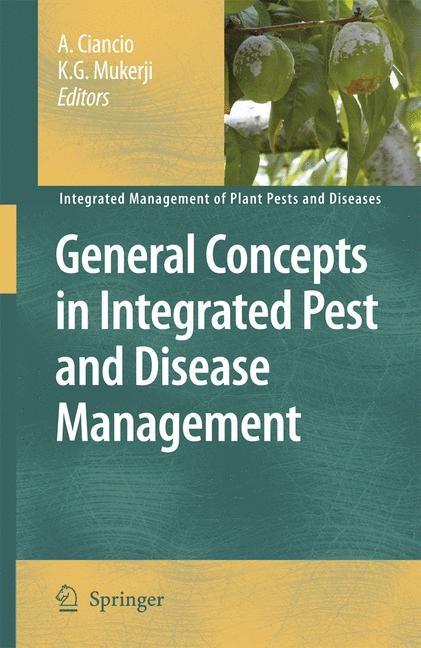 Abbildung von Ciancio / Mukerji | General Concepts in Integrated Pest and Disease Management | 2007