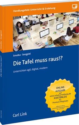 Abbildung von Sengpiel / Smolka | Die Tafel muss raus!? | 1. Auflage | 2020 | beck-shop.de