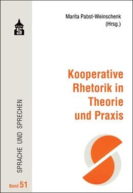 Abbildung von Pabst-Weinschenk | Kooperative Rhetorik in Theorie und Praxis | 2019