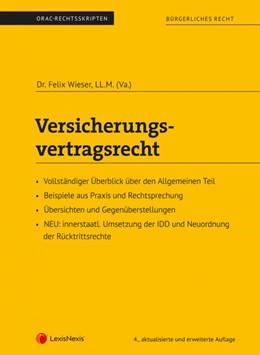 Abbildung von Wieser   Versicherungsvertragsrecht (Skriptum)   4., aktualisierte und erweiterte Auflage   2020   Allgemeiner Teil