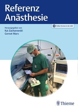 Abbildung von Zacharowski / Marx (Hrsg.) | Referenz Anästhesie | 1. Auflage | 2020 | beck-shop.de