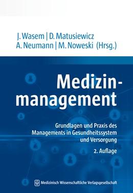 Abbildung von Wasem / Matusiewicz | Medizinmanagement | 2. Auflage | 2019 | beck-shop.de