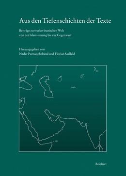 Abbildung von Purnaqcheband / Saalfeld | Aus den Tiefenschichten der Texte | 1. Auflage | 2019 | beck-shop.de