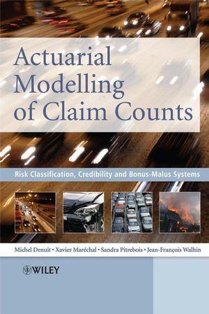 Abbildung von Denuit / Marechal / Pitrebois | Actuarial Modelling of Claim Counts | 1. Auflage | 2007