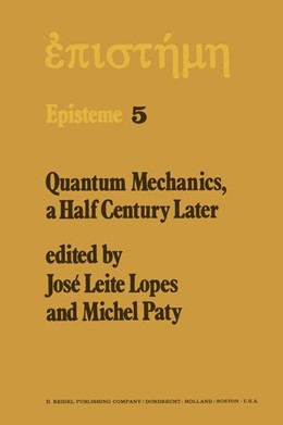 Abbildung von Lopes / Paty | Quantum Mechanics, A Half Century Later | 1977 | Papers of a Colloquium on Fift... | 5