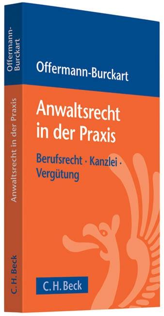Anwaltsrecht in der Praxis   Offermann-Burckart, 2010   Buch (Cover)