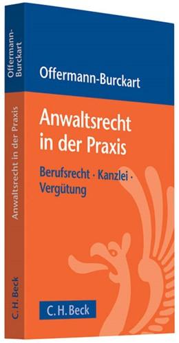 Abbildung von Offermann-Burckart | Anwaltsrecht in der Praxis | 1. Auflage | 2010 | beck-shop.de