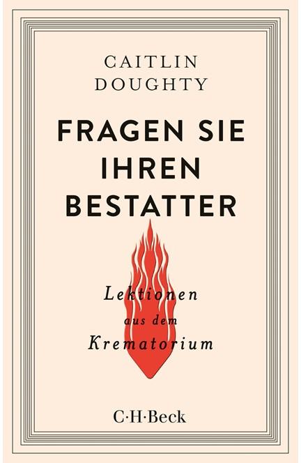 Cover: Caitlin Doughty, Fragen Sie Ihren Bestatter