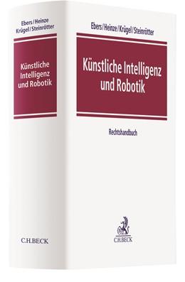 Abbildung von Ebers / Heinze | Künstliche Intelligenz und Robotik | 1. Auflage | 2020 | beck-shop.de