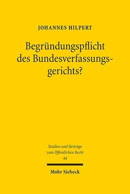 Abbildung von Hilpert | Begründungspflicht des Bundesverfassungsgerichts? | 1. Auflage | 2019 | § 93d Abs. 1 S. 3 BVerfGG im W...