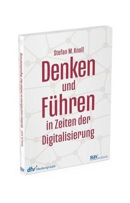 Abbildung von Knoll | Denken und Führen in Zeiten der Digitalisierung | 2019