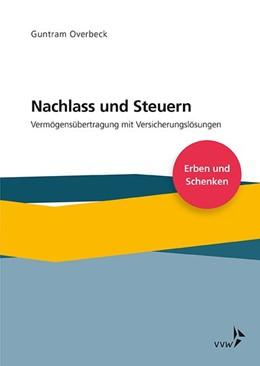 Abbildung von Overbeck   Nachlass und Steuern   1. Auflage   2019   beck-shop.de