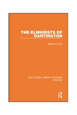 Abbildung von Young | The Elmhirsts of Dartington | 2019