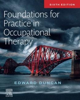 Abbildung von Duncan | Foundations for Practice in Occupational Therapy | 6. Auflage | 2020 | beck-shop.de