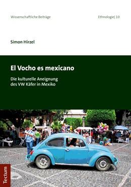 Abbildung von Hirzel   El Vocho es mexicano   2019   Die kulturelle Aneignung des V...