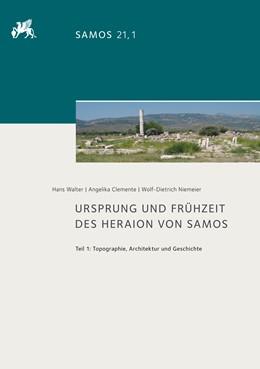 Abbildung von Walter / Clemente / Niemeier | Ursprung und Frühzeit des Heraion von Samos | 2019 | Teil 1: Topographie, Architekt... | 21.1