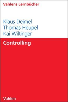Abbildung von Deimel / Heupel / Wiltinger | Controlling | 2013