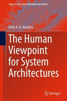 Abbildung von Handley | The Human Viewpoint for System Architectures | 1st ed. 2019 | 2019