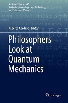 Abbildung von Cordero | Philosophers Look at Quantum Mechanics | 2019