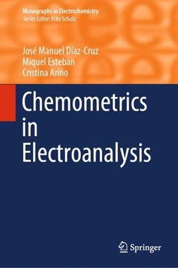 Abbildung von Díaz-Cruz / Esteban | Chemometrics in Electroanalysis | 1. Auflage | 2019 | beck-shop.de