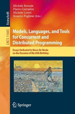 Abbildung von Boreale / Corradini / Loreti / Pugliese | Models, Languages, and Tools for Concurrent and Distributed Programming | 1st ed. 2019 | 2019 | Essays Dedicated to Rocco De N...