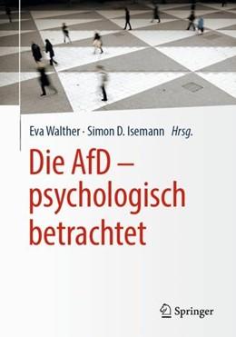 Abbildung von Walther / Isemann | Die AfD - psychologisch betrachtet | 1. Auflage | 2019 | beck-shop.de