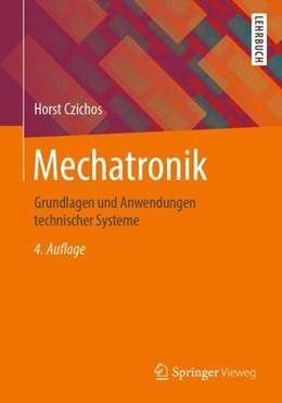 Abbildung von Czichos   Mechatronik   4. Auflage   2019   beck-shop.de