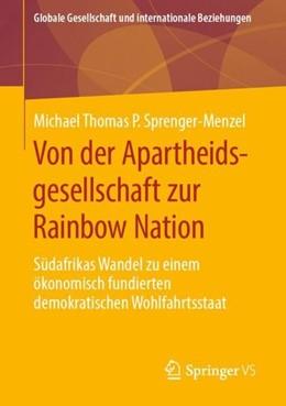 Abbildung von Sprenger-Menzel   Von der Apartheidsgesellschaft zur Rainbow Nation   1. Auflage   2019   beck-shop.de