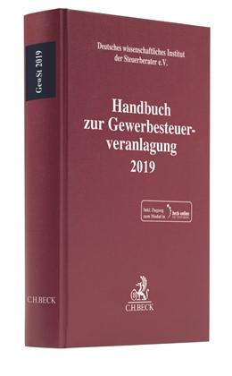 Abbildung von Handbuch zur Gewerbesteuerveranlagung 2019: GewSt 2019 | 1. Auflage | 2020 | beck-shop.de