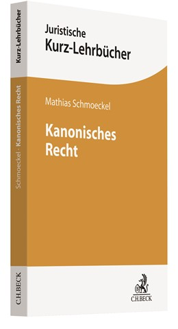Abbildung von Schmoeckel | Kanonisches Recht | 2020 | Geschichte und Inhalt des Corp...