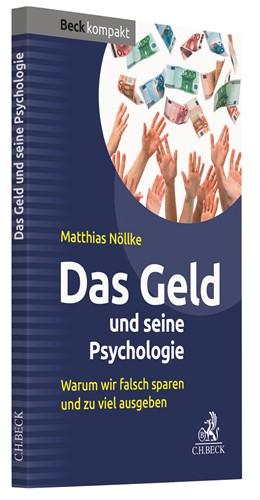 Abbildung von Nöllke | Das Geld und seine Psychologie | 2020 | Warum wir falsch sparen und zu...