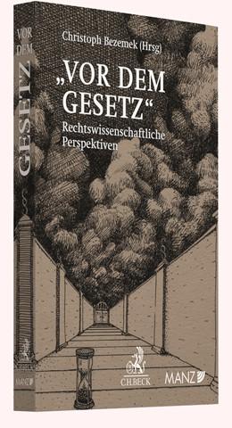 Abbildung von Bezemek | 'Vor dem Gesetz' | 2019 | Rechtswissenschaftliche Perspe...
