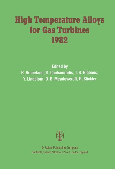 Abbildung von Brunetaud / Coutsouradis / Gibbons / Lindblom / Meadowcroft / Stickler   High Temperature Alloys for Gas Turbines 1982   1982