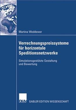 Abbildung von Weddewer | Verrechnungspreissysteme für horizontale Speditionsnetzwerke | 2007 | Simulationsgestützte Gestaltun...