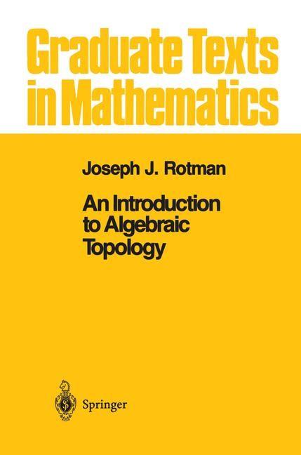 Abbildung von Rotman | An Introduction to Algebraic Topology | 1st ed. 1988. Corr. 4th printing | 1998
