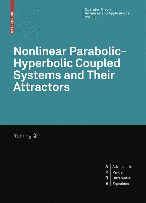 Abbildung von Qin | Nonlinear Parabolic-Hyperbolic Coupled Systems and Their Attractors | 2008