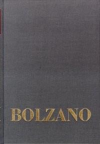 Abbildung von Winter / Berg / Kambartel / Louzil / Rootselaar / Morscher   Bernard Bolzano Gesamtausgabe / Einleitungsbände. Band 1: Bernard Bolzano. Ein Lebensbild   2., erw. u. neubearb. Aufl.   1969